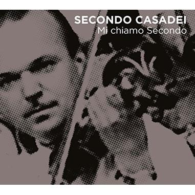 Secondo Casadei - Mi Chiamo Secondo, 2CD CD