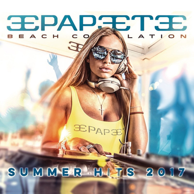 Papeete Beach Compilation Vol.27 Summer Hits 2017, 2CD