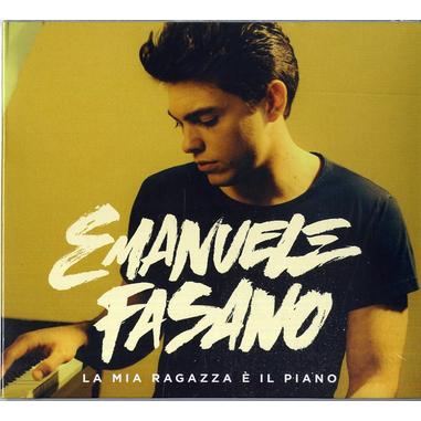 A1 Entertainment Emanuele Fasano - La mia ragazza è il piano, CD Pop