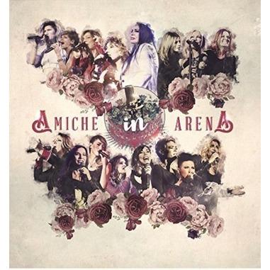 Amiche in arena (CD + DVD)