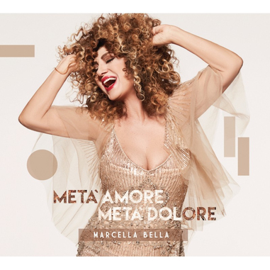 A1 Entertainment Marcella Bella - Metà Amore Metà Dolore, CD Soul
