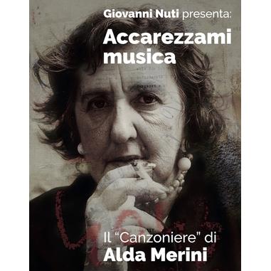 """NAR International Giovanni Nuti - Accarezzami Musica: Il """"Canzoniere"""" di Alda Merini, 6CD + DVD DVD/CD World music"""