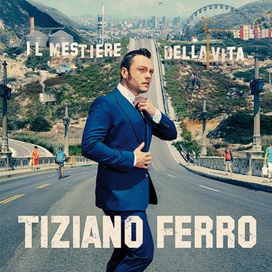 Tiziano Ferro - Il Mestiere Della Vita, CD